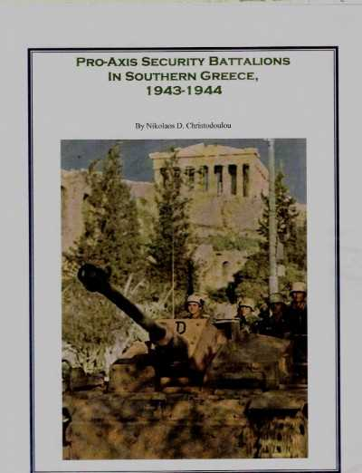 >PRO-AXIS SECURITY BATTALIONS IN SOUTHERN GREECE <