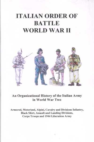 >ITALIAN ORDER OF BATTLE WORLD WAR II<