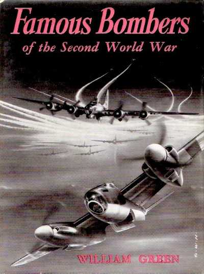 >FAMOUS BOMBERS OF THE SECOND WORLD WAR<