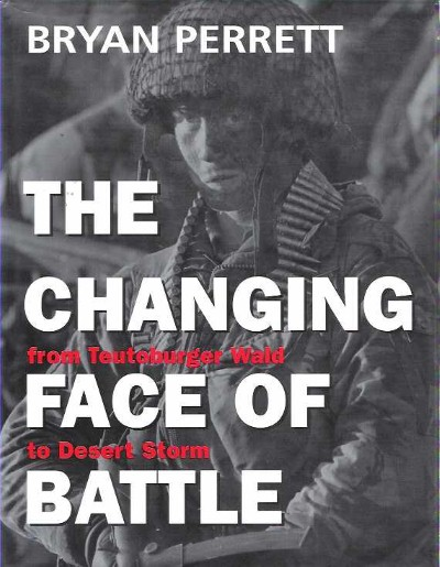 >THE CHANGING FACE OF BATTLE<