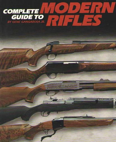>COMPLETE GUIDE TO MODERN RIFLES<