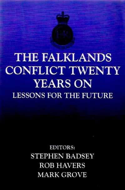 >THE FALKLANDS CONFLICT TWENTY YEARS ON<