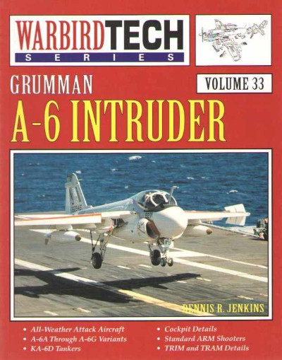 >GRUMMAN A-6 INTRUDER. WARBIRD TECH VOLUME 33<