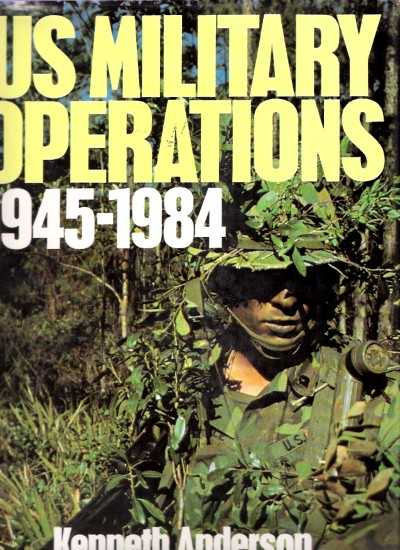 >US MILITARY OPERATIONS 1945-1984<