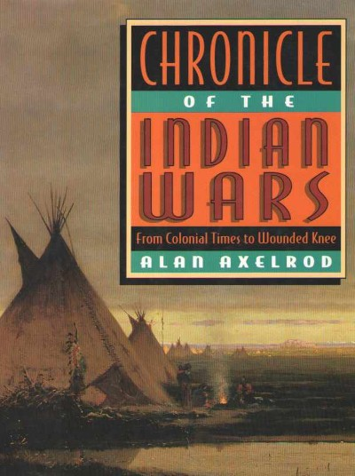 >CHRONICLE OF THE INDIAN WARS<