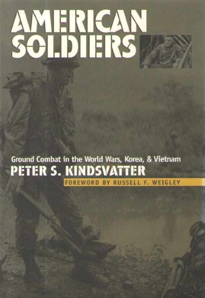 >AMERICAN SOLDIERS. GROUND COMBAT IN WORLD WARS, KOREA e VIETNAM<