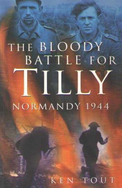 >THE BLOODY BATTLE FOR TILLY<