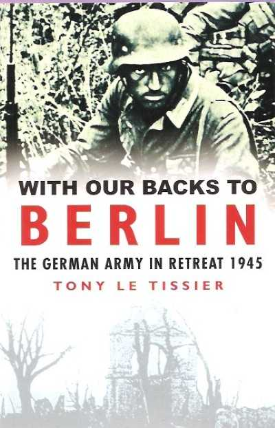 >WITH OUR BACKS TO BERLIN<