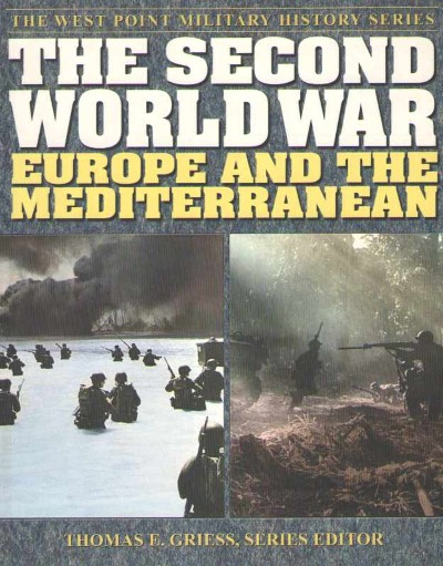 >THE SECOND WORLD WAR. EUROPE AND THE MEDITERRANEAN<