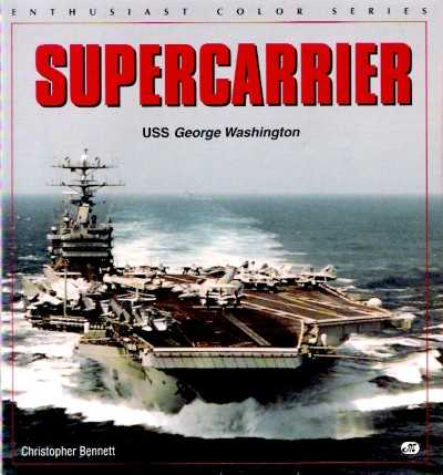 >SUPERCARRIER USS GEORGE WASHINGTON<