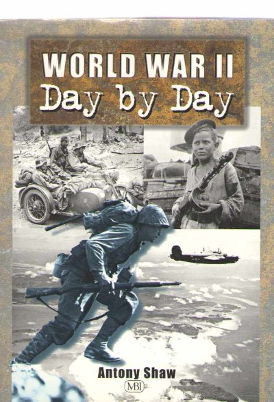>WORLD WAR II DAY BY DAY<