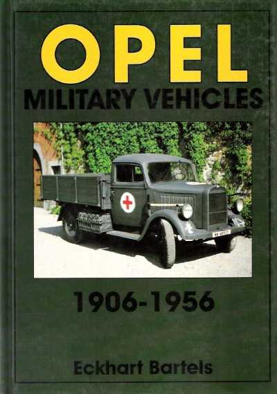 >OPEL MILITARY VEHICLES 1906-1956<
