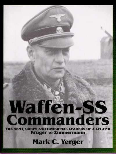>WAFFEN-SS COMMANDERS. FROM KRUGER TO ZIMMERMANN, VOL.2<