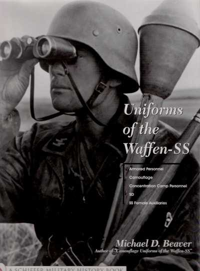>UNIFORMS OF THE WAFFEN SS VOL. 3<