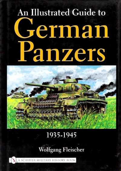 >AN ILLUSTRATED GUIDE TO GERMAN PANZERS 1935-1945<