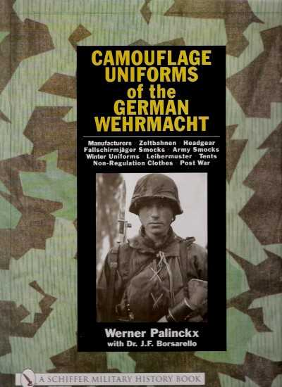 >CAMOUFLAGE UNIFORMS OF THE GERMAN WEHRMACHT<