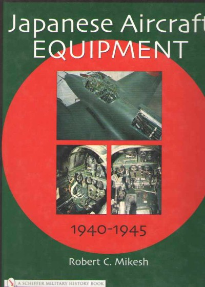 >JAPANESE AIRCRAFT EQUIPMENT, 1940-1945<