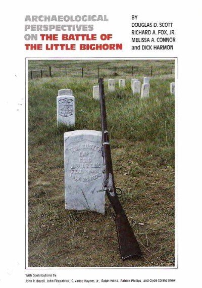 >ARCHAEOLOGICAL PERSPECTIVES ON THE BATTLE OF LITTLE BIG HORN<