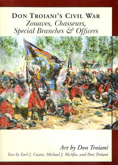 >DON TROIANI'S CIVIL WAR: ZOUAVES CHASSEURS SPECIAL<