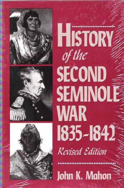 >HISTORY OF THE SECOND SEMINOLE WAR<