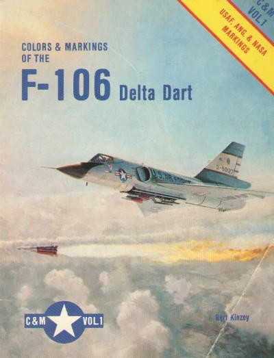 >COLORS e MARKINGS OF THE F-106 DELTA DART<