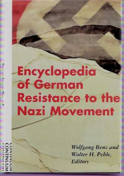 >ENCYCLOPEDIA OF GERMAN RESISTANCE TO THE NAZI MOVEMENT<