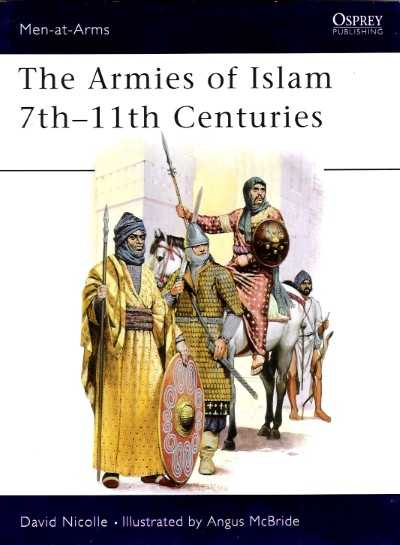 >MAA125 THE ARMIES OF ISLAM 7th-11th CENTURIES<