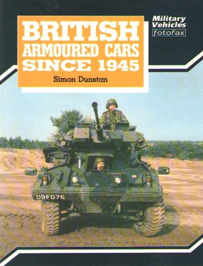 >BRITISH ARMOURED CARS SINCE 1945<