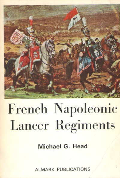 >FRENCH NAPOLEONIC LANCER REGIMENTS<