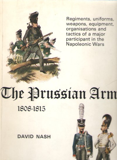 >THE PRUSSIAN ARMY 1808-1815<