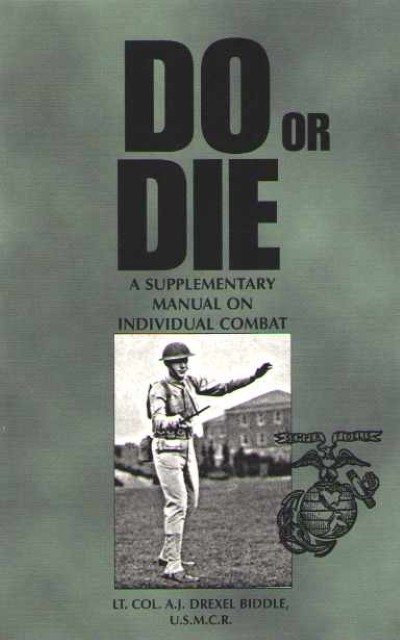 >DO OR DIE. A SUPLEMENTARY MANUAL ON INDIVIDUAL COMBAT<