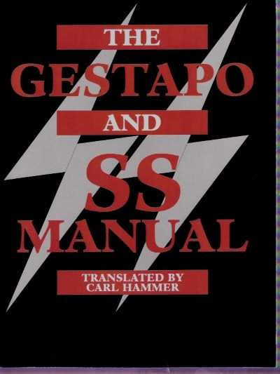 >THE GESTAPO AND SS MANUAL<