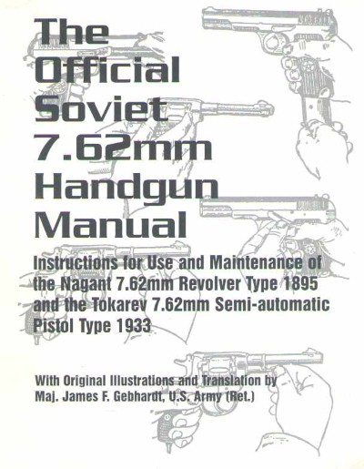 >THE OFFICIAL SOVIET 7.62MM HANDGUN MANUAL<
