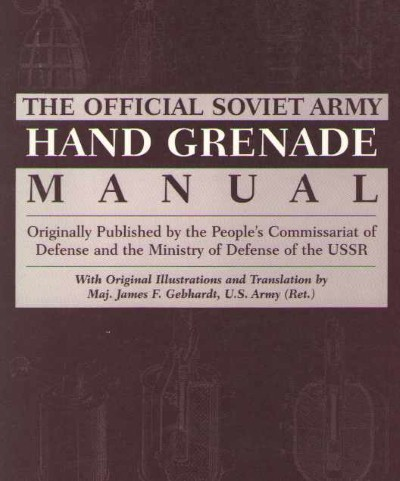 >THE OFFICIAL SOVIET ARMY HAND GRENADE MANUAL<