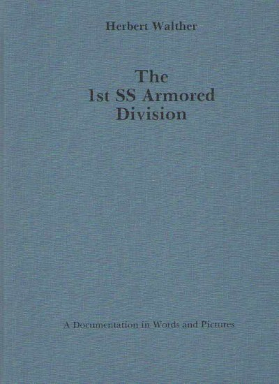 >THE 1ST SS ARMORED DIVISION<