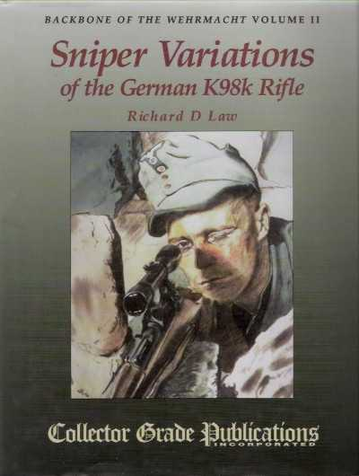 >SNIPER VARIATIONS OF THE GERMAN K98K RIFLE<
