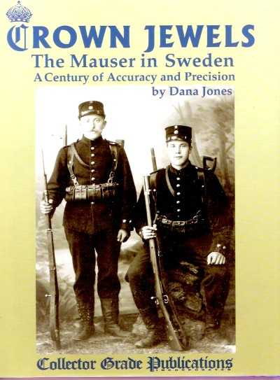 >CROWN JEWELS. THE MAUSER IN SWEDEN <