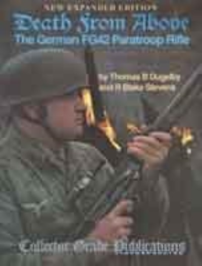 >DEATH FROM ABOVE: GERMAN FG42 PARATROOP RIFLE<