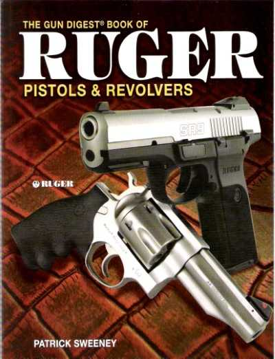 >THE GUN DIGEST BOOK OF RUGER PISTOLS e REVOLVERS<