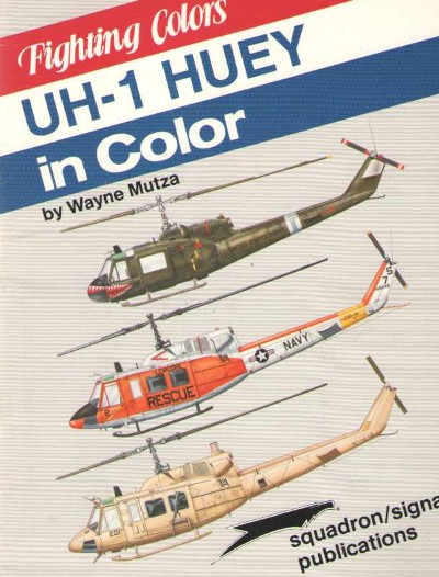 >UH-1 HUEY IN COLOR<
