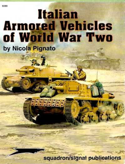 >ITALIAN ARMORED VEHICLES OF WORLD WAR TWO<