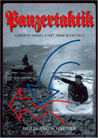 >PANZERTAKTIK. GERMAN SMALL-UNIT ARMOR TACTICS<