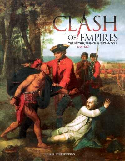 >CLASH OF EMPIRES. THE BRITISH, FRENCH e INDIAN WAR 1754-63<