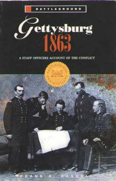 >GETTYSBURG 1863. A STAFF OFFICERS ACCOUNT OF THE CONFLIT<