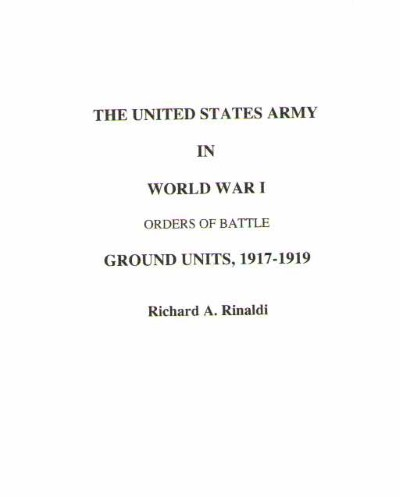 >THE UNITED STATES ARMY IN WORLD WAR I<