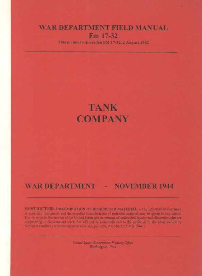 >TANK COMPANY. WAR DEPARTMENT FIELD MANUAL-FM 17-32<