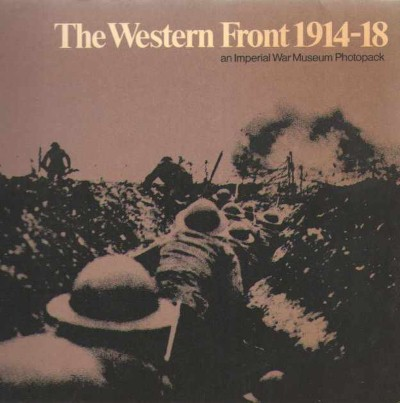 >THE WESTERN FRONT 1914-1918. AN IMPERIAL WAR MUSEUM PHOTOPACK<