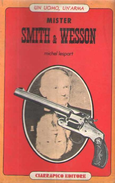 >MISTER SMITH e WESSON<