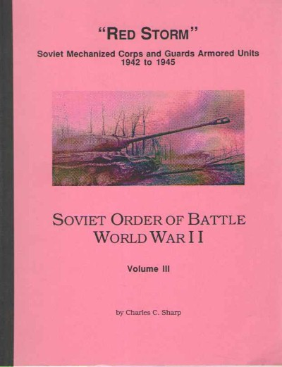 >SOVIET ORDER OF BATTLE WORLD WAR II, VOLUME III<