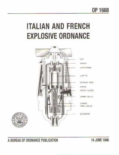 >ITALIAN AND FRENCH EXPLOSIVE ORDNANCE. OP 1668<
